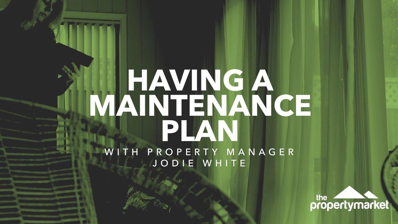Having a maintenance plan